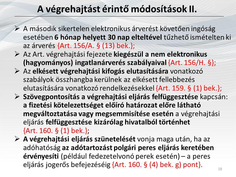 A végrehajtást érintő módosítások II.