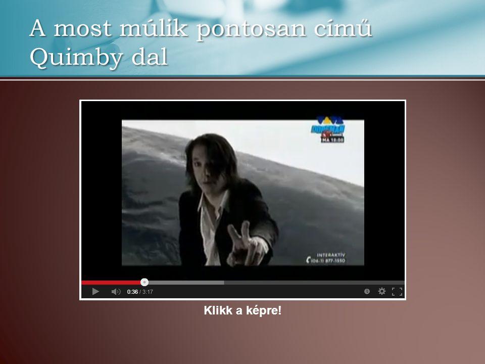 A most múlik pontosan című Quimby dal