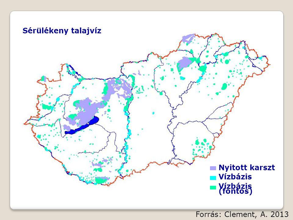 Sérülékeny talajvíz Nyitott karszt Vízbázis Vízbázis (fontos) Forrás: Clement, A. 2013