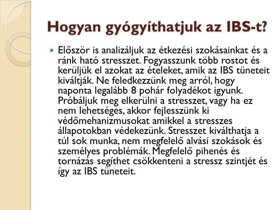 Hogyan gyógyíthatjuk az IBS-t