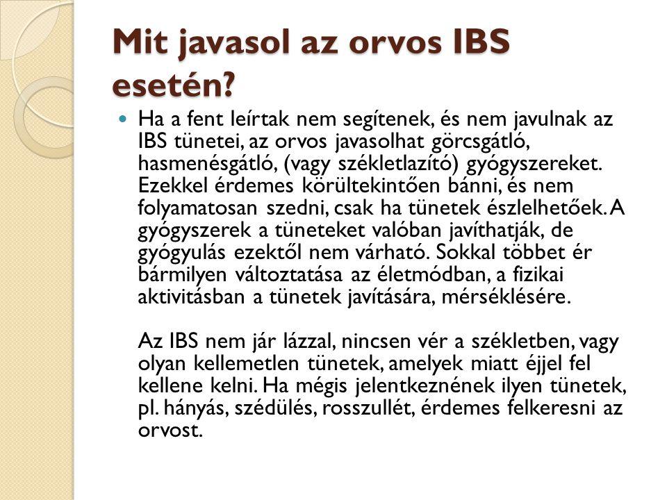 Mit javasol az orvos IBS esetén