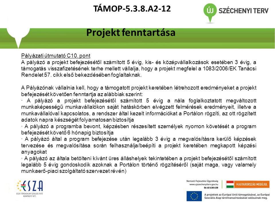 TÁMOP-5.3.8.A2-12 Projekt fenntartása