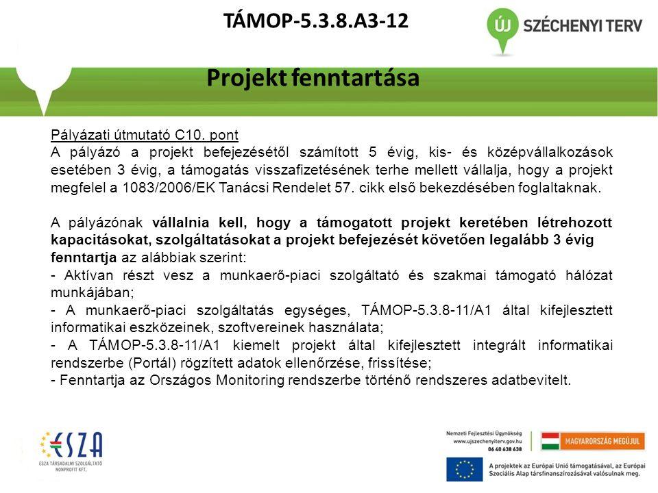 TÁMOP-5.3.8.A3-12 Projekt fenntartása