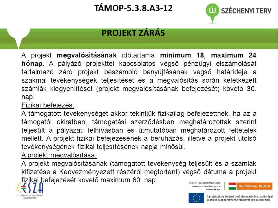 TÁMOP-5.3.8.A3-12 PROJEKT ZÁRÁS
