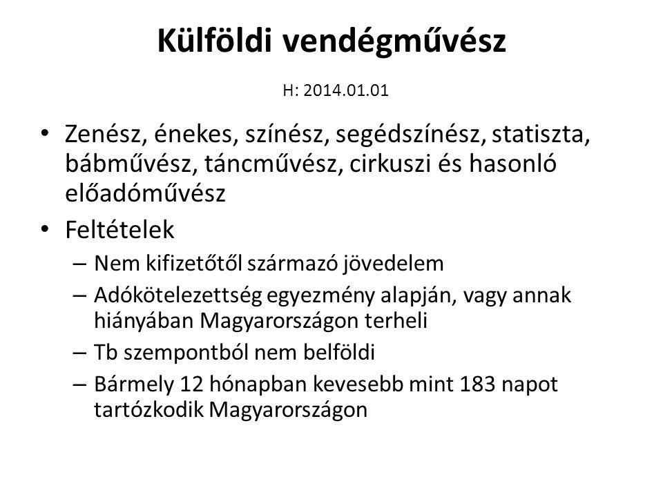 Külföldi vendégművész H: 2014.01.01
