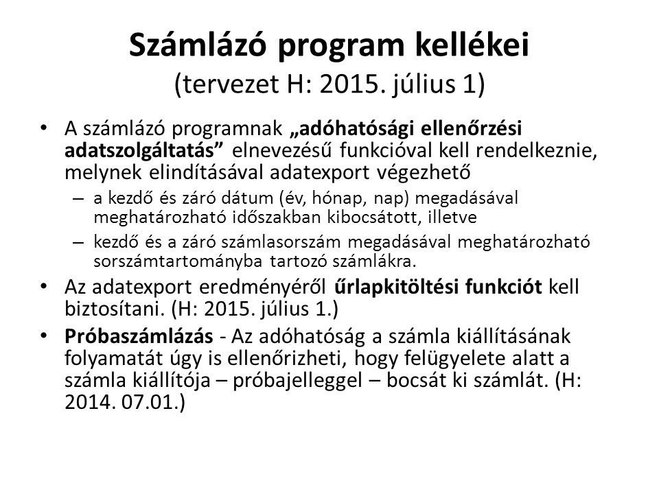 Számlázó program kellékei (tervezet H: 2015. július 1)