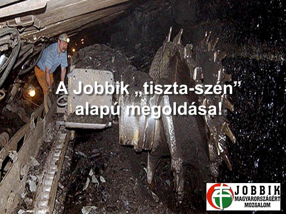 """A Jobbik """"tiszta-szén alapú megoldása!"""