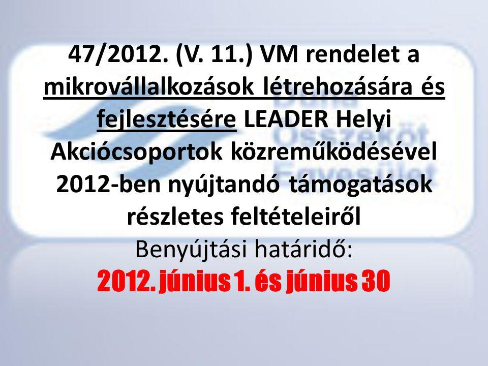 47/2012. (V.
