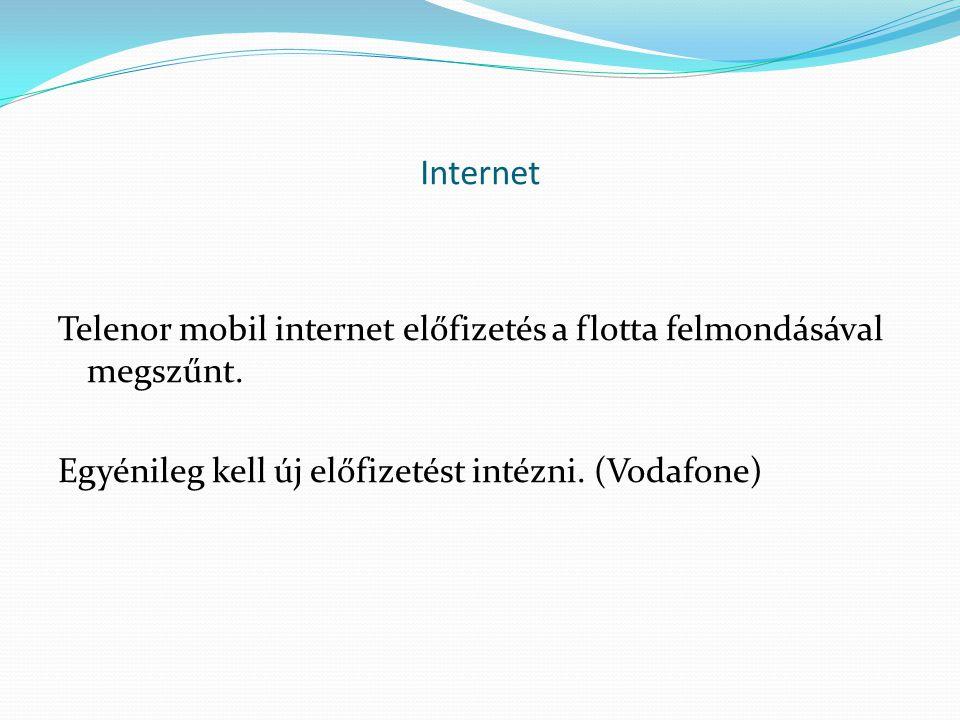 Internet Telenor mobil internet előfizetés a flotta felmondásával megszűnt.