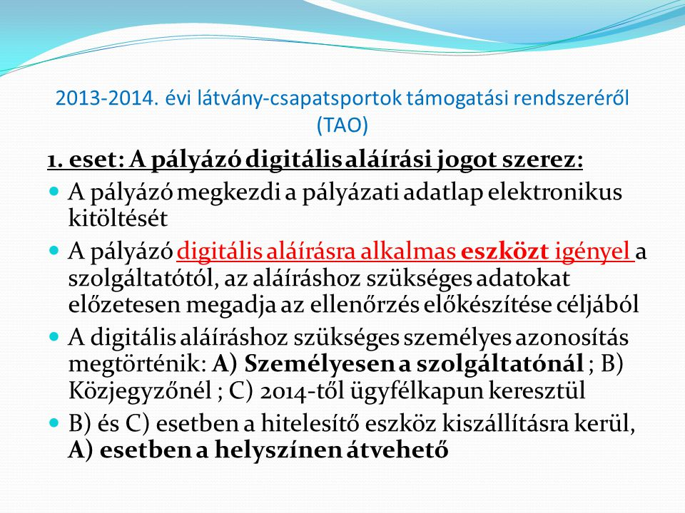 2013-2014. évi látvány-csapatsportok támogatási rendszeréről (TAO)