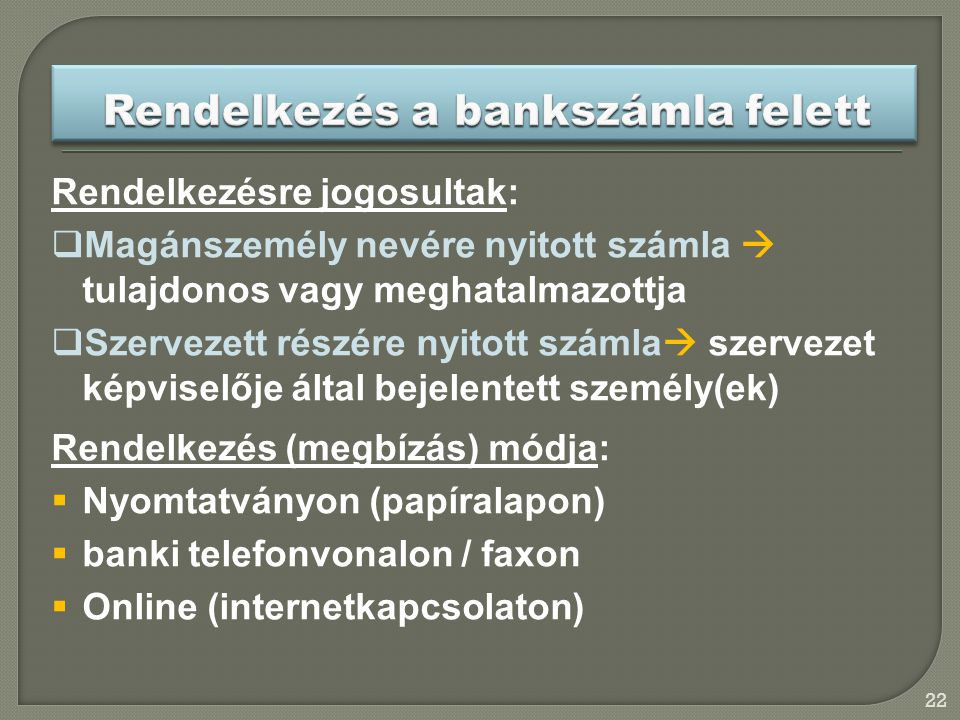 Rendelkezés a bankszámla felett