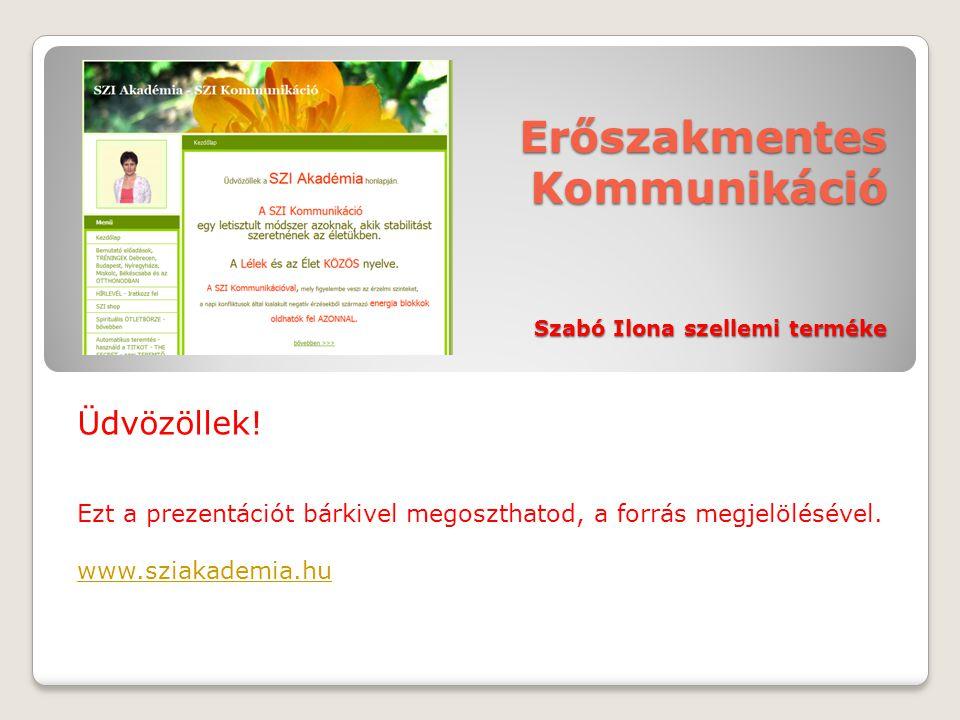 Erőszakmentes Kommunikáció Szabó Ilona szellemi terméke