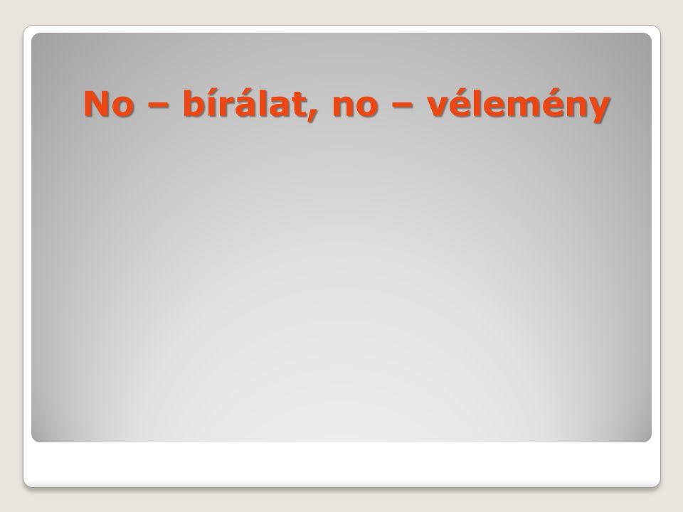 No – bírálat, no – vélemény