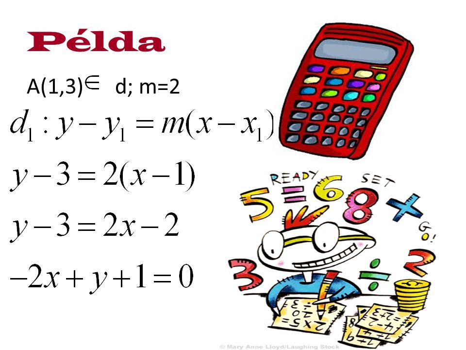 Példa A(1,3) d; m=2