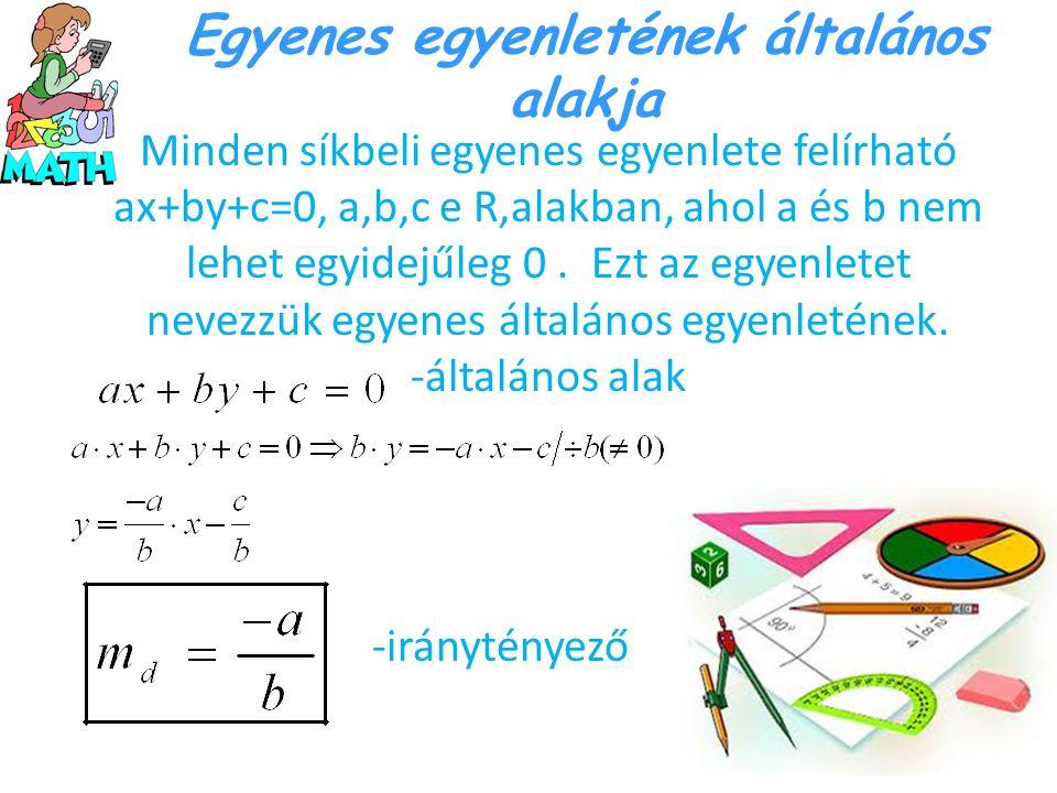Egyenes egyenletének általános alakja