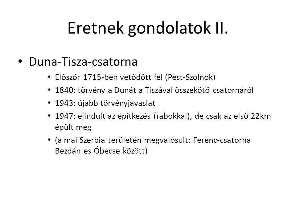 Eretnek gondolatok II. Duna-Tisza-csatorna