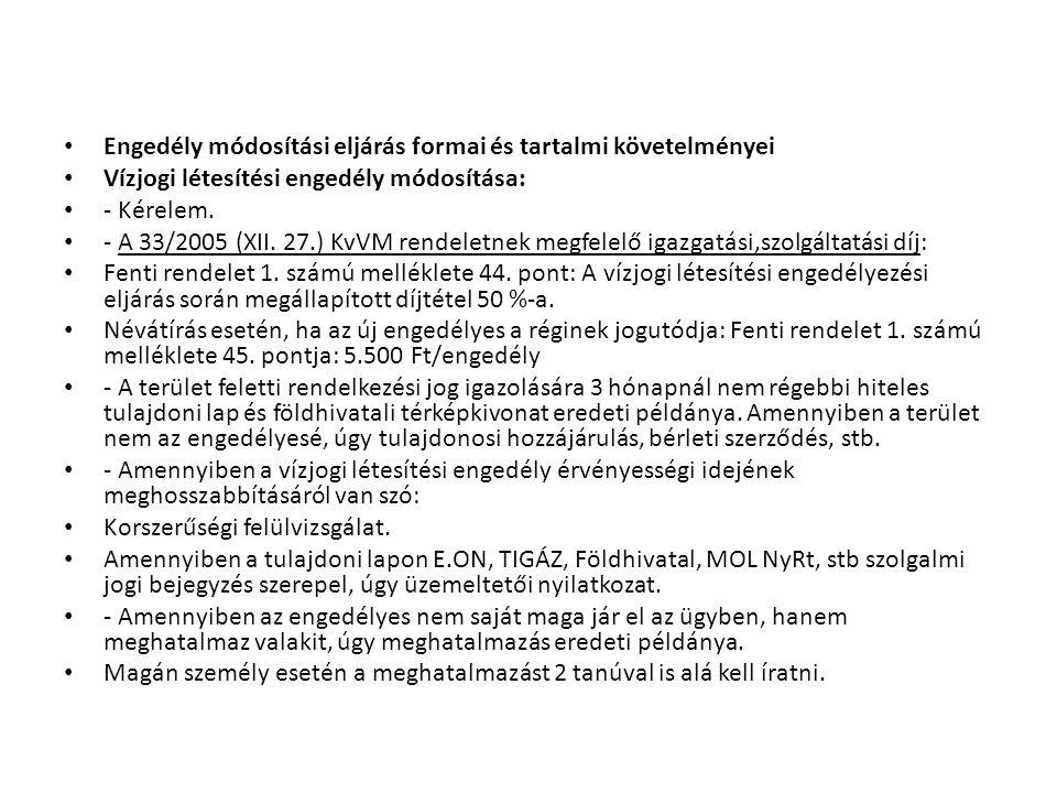 Engedély módosítási eljárás formai és tartalmi követelményei