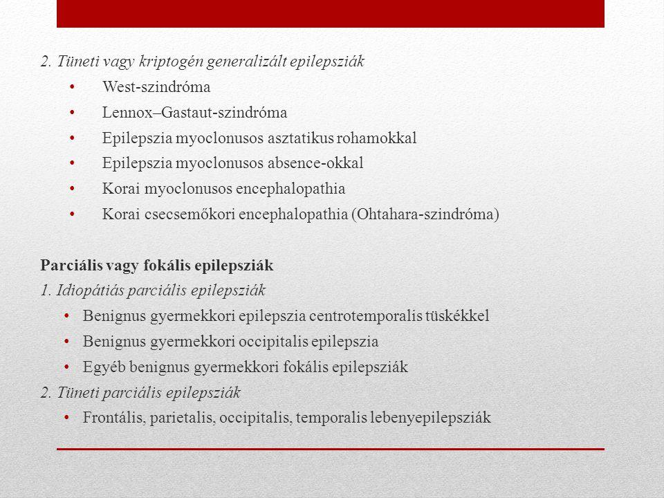 2. Tüneti vagy kriptogén generalizált epilepsziák
