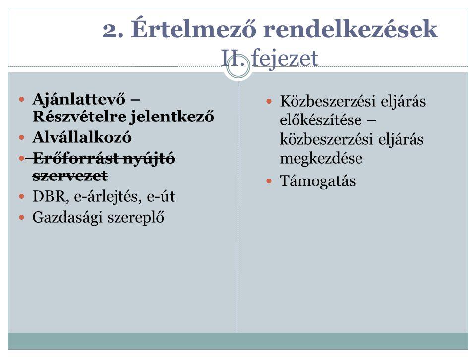 2. Értelmező rendelkezések II. fejezet