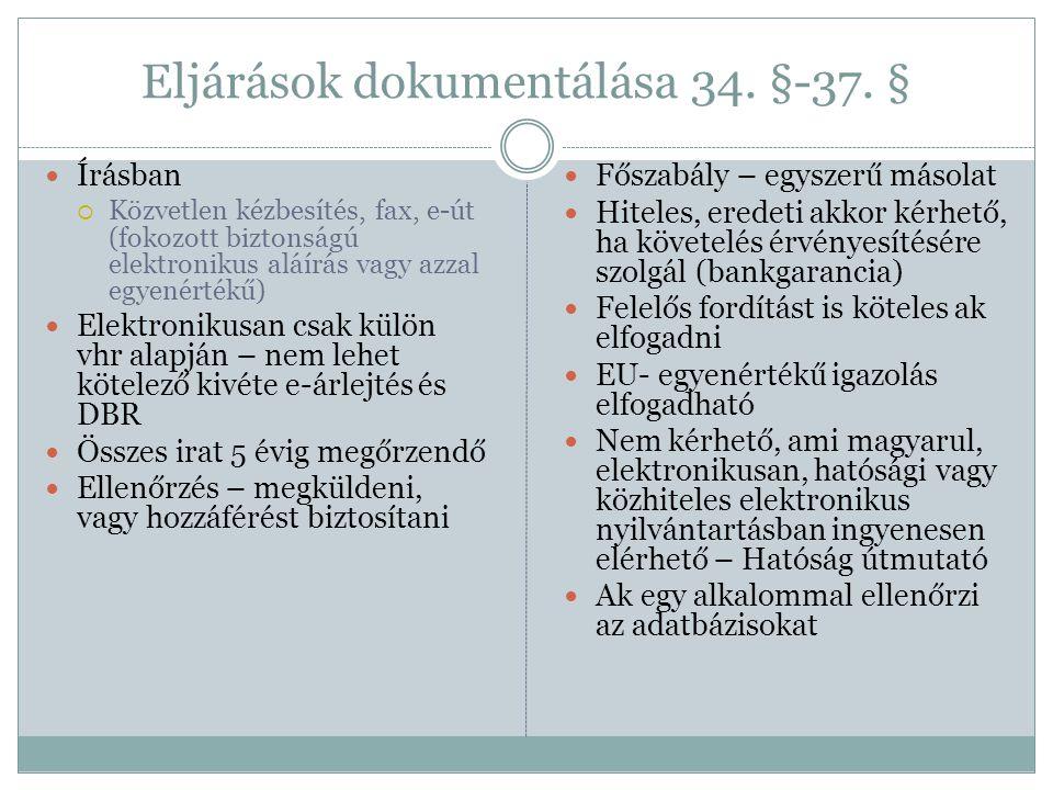 Eljárások dokumentálása 34. §-37. §