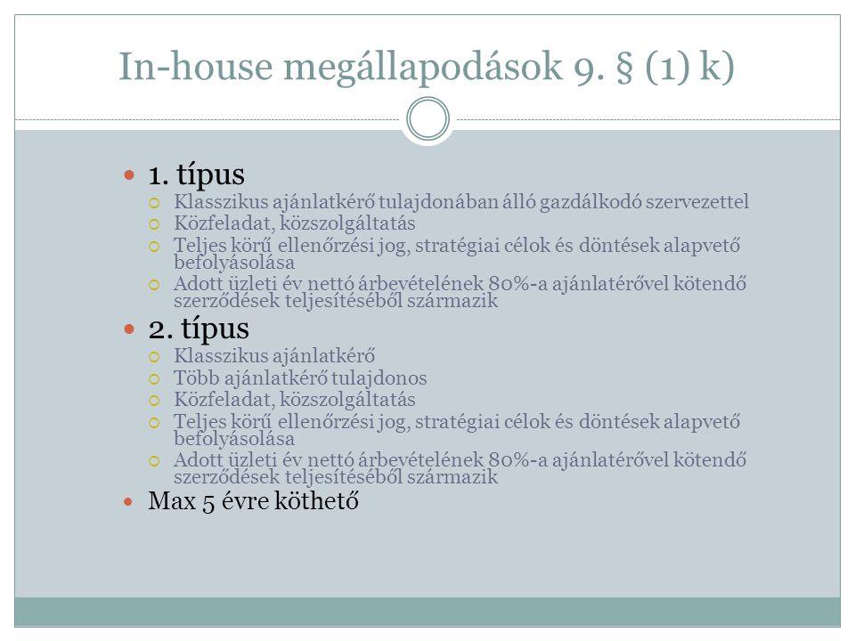 In-house megállapodások 9. § (1) k)