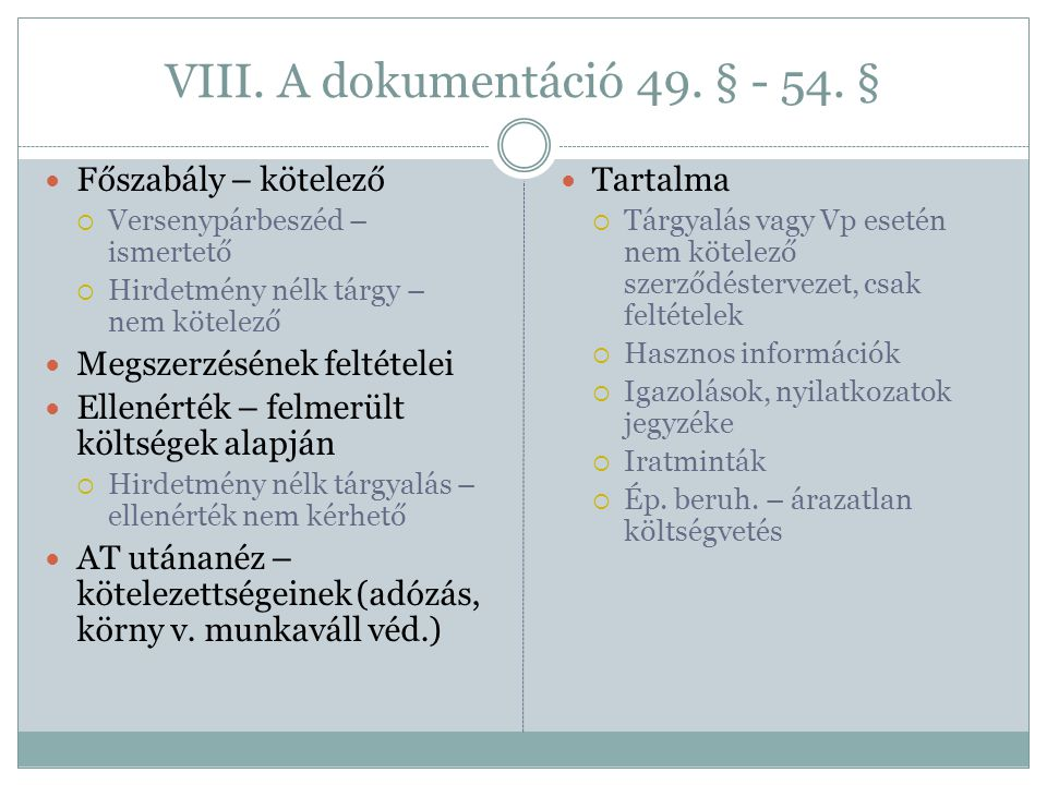 VIII. A dokumentáció 49. § - 54. §