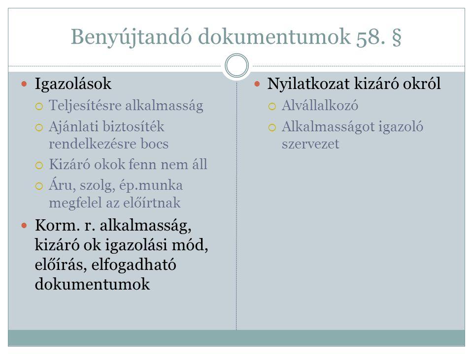 Benyújtandó dokumentumok 58. §