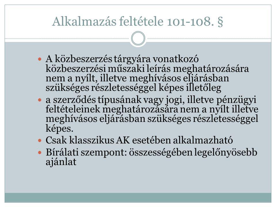 Alkalmazás feltétele 101-108. §