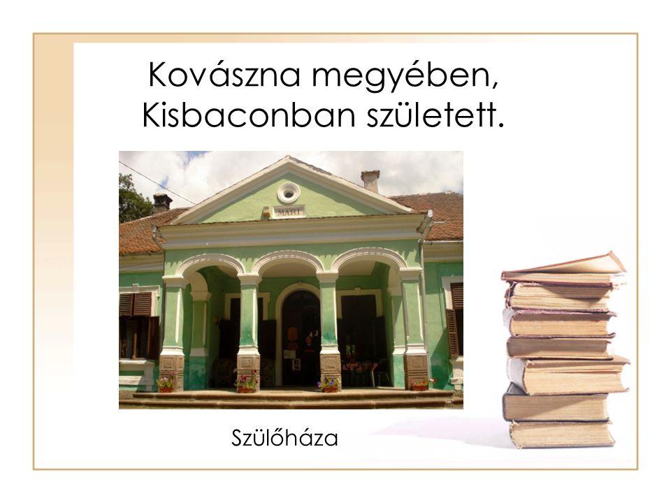Kovászna megyében, Kisbaconban született.