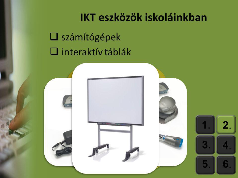 IKT eszközök iskoláinkban