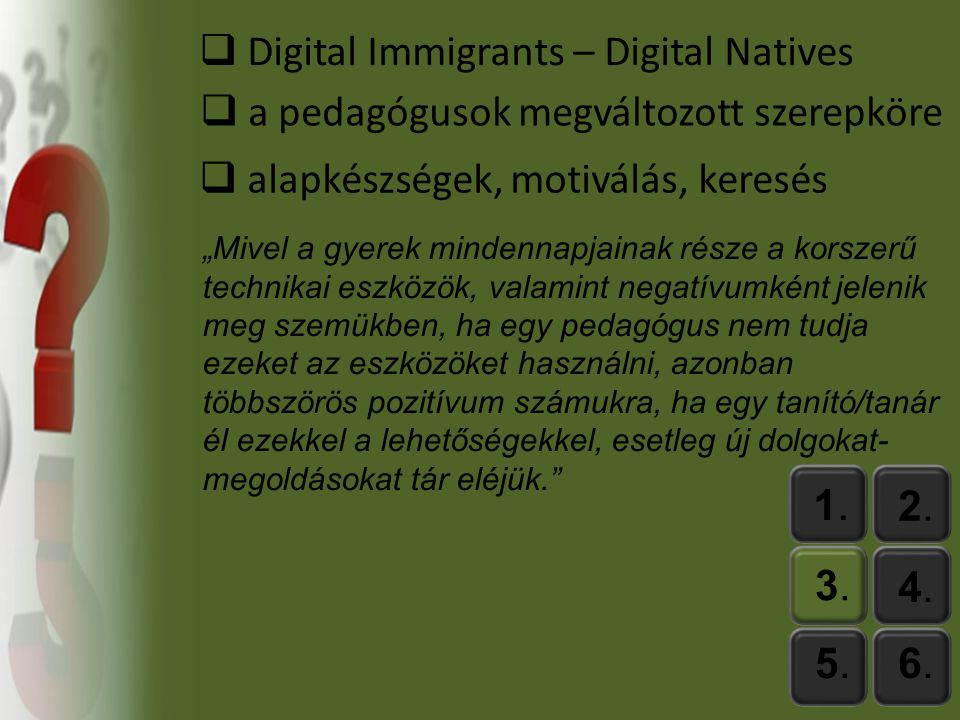 Digital Immigrants – Digital Natives