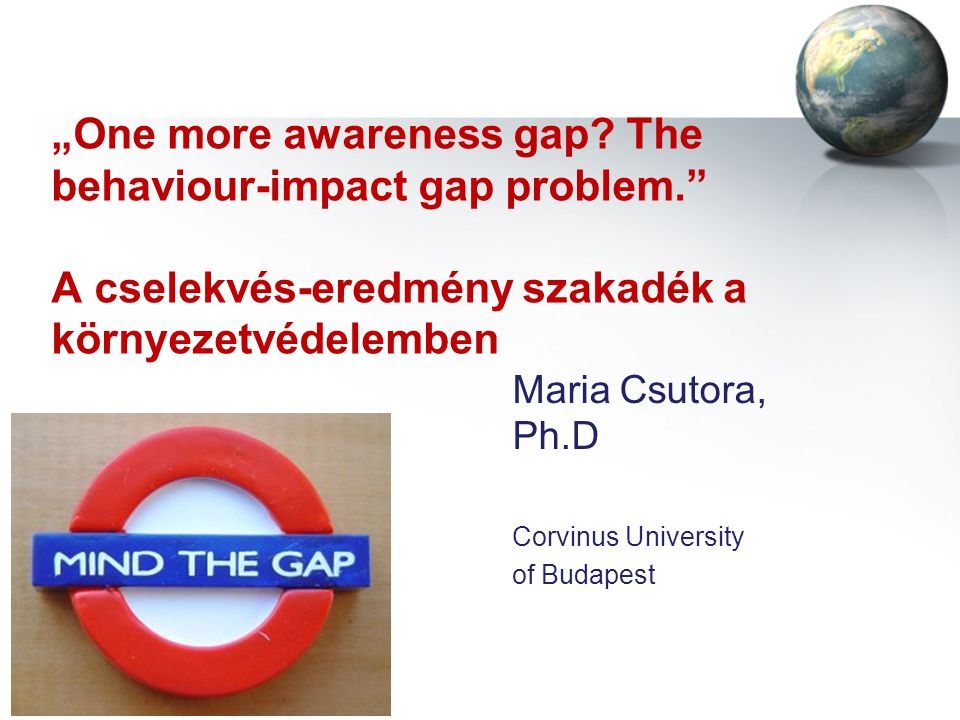 Maria Csutora, Ph.D Corvinus University of Budapest