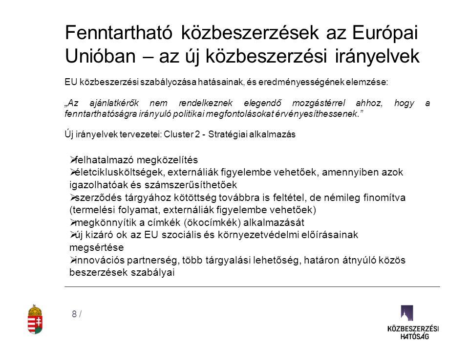 Fenntartható közbeszerzések az Európai Unióban – az új közbeszerzési irányelvek