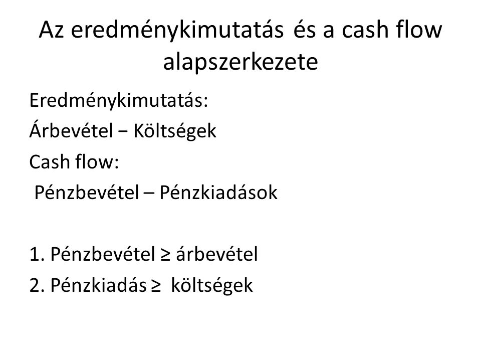 Az eredménykimutatás és a cash flow alapszerkezete