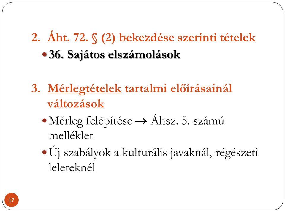Áht. 72. § (2) bekezdése szerinti tételek