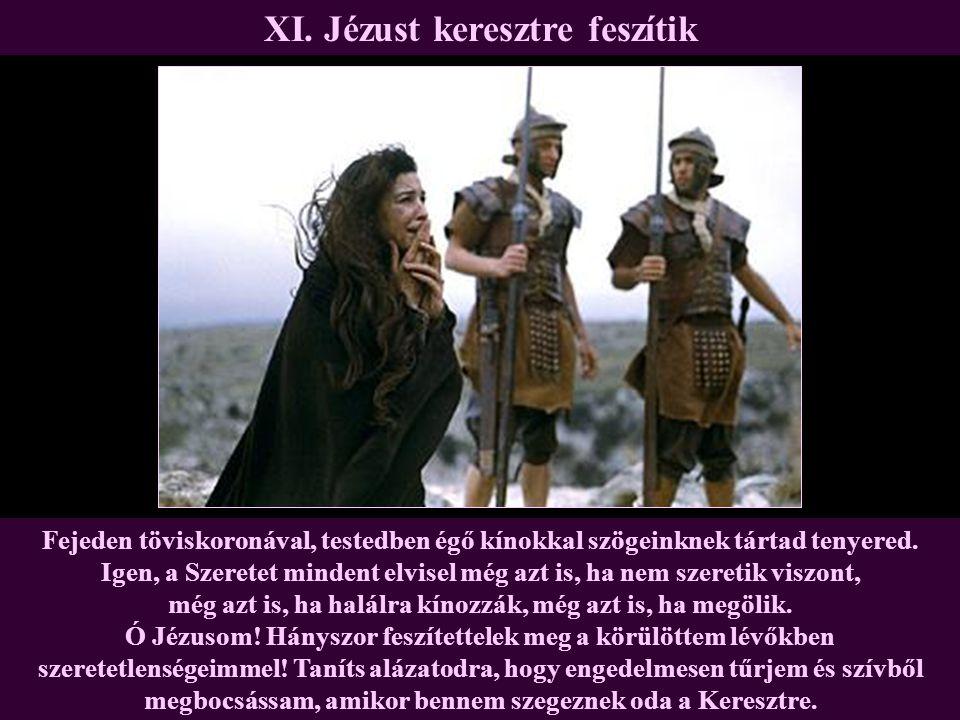 XI. Jézust keresztre feszítik