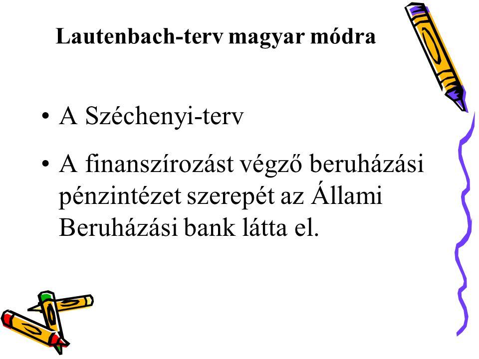 Lautenbach-terv magyar módra