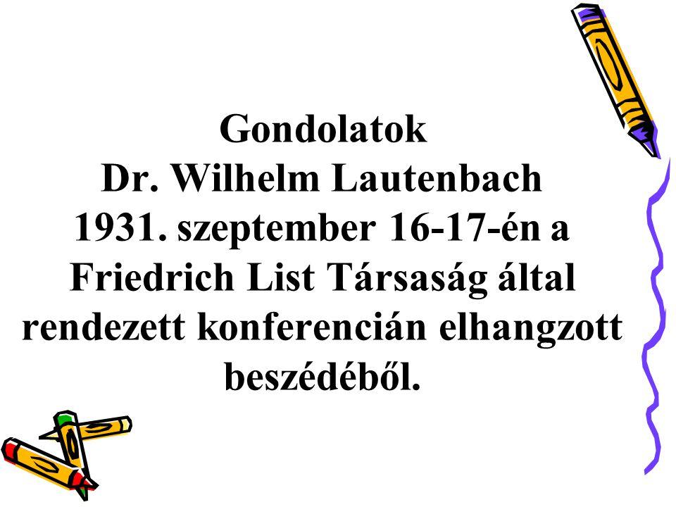 Gondolatok Dr. Wilhelm Lautenbach 1931