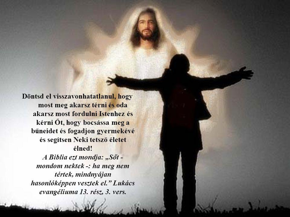 hasonlóképpen vesztek el. Lukács evangéliuma 13. rész, 3. vers.