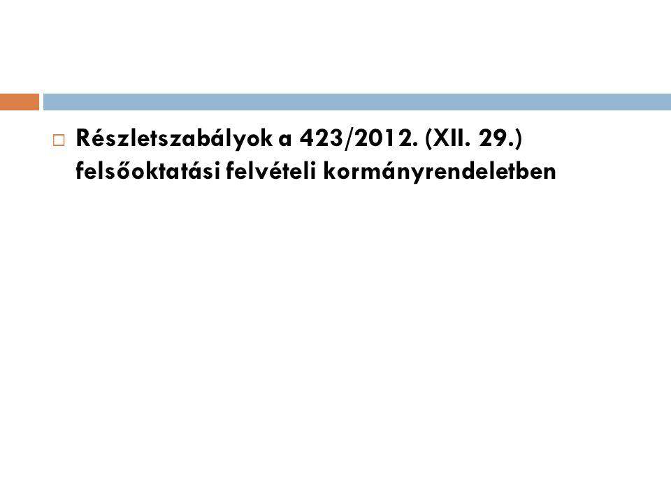 Részletszabályok a 423/2012. (XII. 29