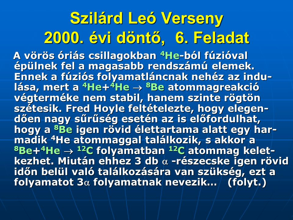 Szilárd Leó Verseny 2000. évi döntő, 6. Feladat