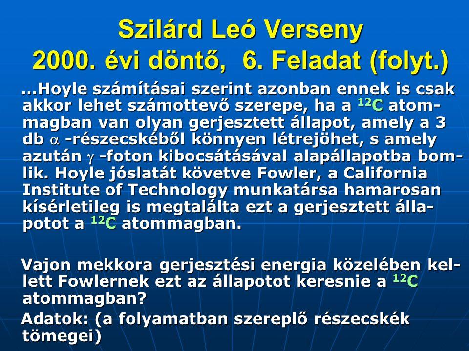 Szilárd Leó Verseny 2000. évi döntő, 6. Feladat (folyt.)