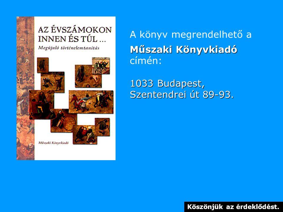 A könyv megrendelhető a Műszaki Könyvkiadó címén: