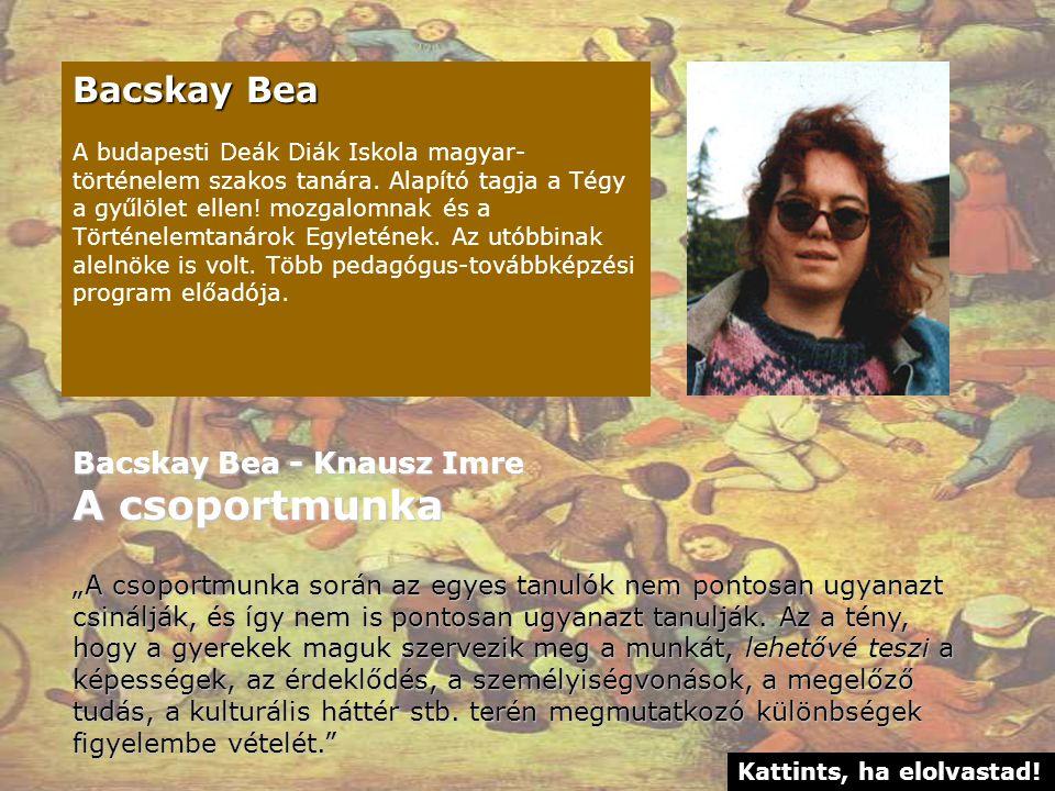 A csoportmunka Bacskay Bea Bacskay Bea - Knausz Imre