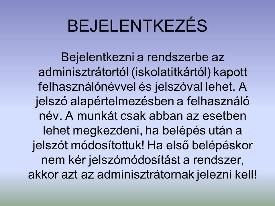 BEJELENTKEZÉS