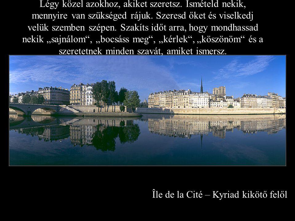 Île de la Cité – Kyriad kikötő felől