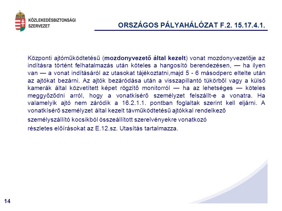 ORSZÁGOS PÁLYAHÁLÓZAT F.2. 15.17.4.1.