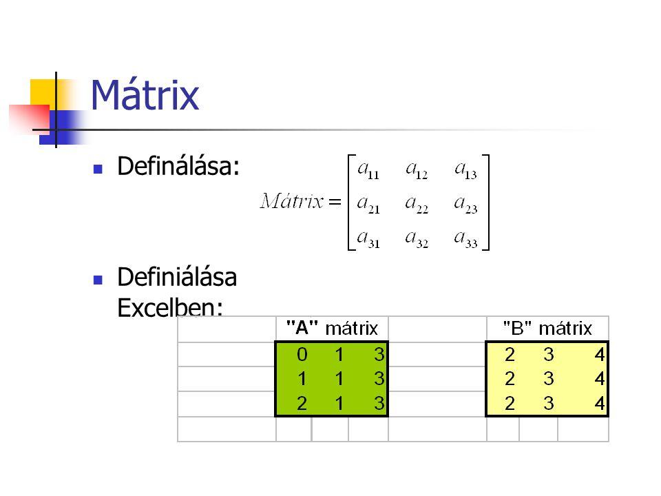 Mátrix Definálása: Definiálása Excelben: