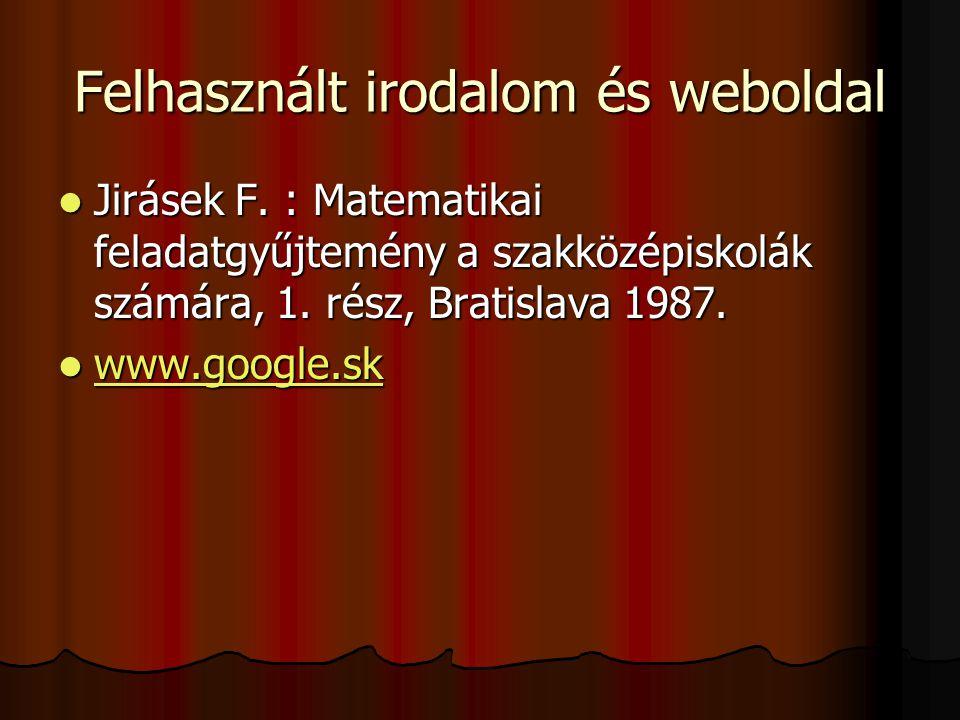 Felhasznált irodalom és weboldal