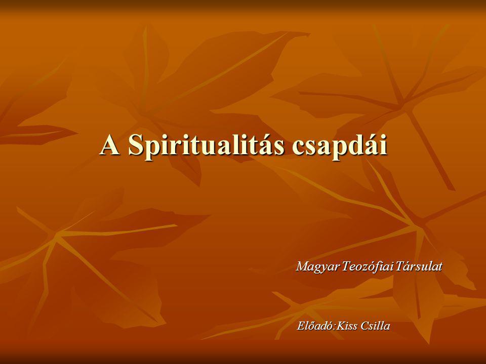 A Spiritualitás csapdái